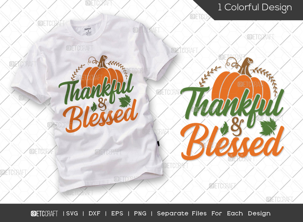 Thankful and Blessed SVG | Thanksgiving SVG