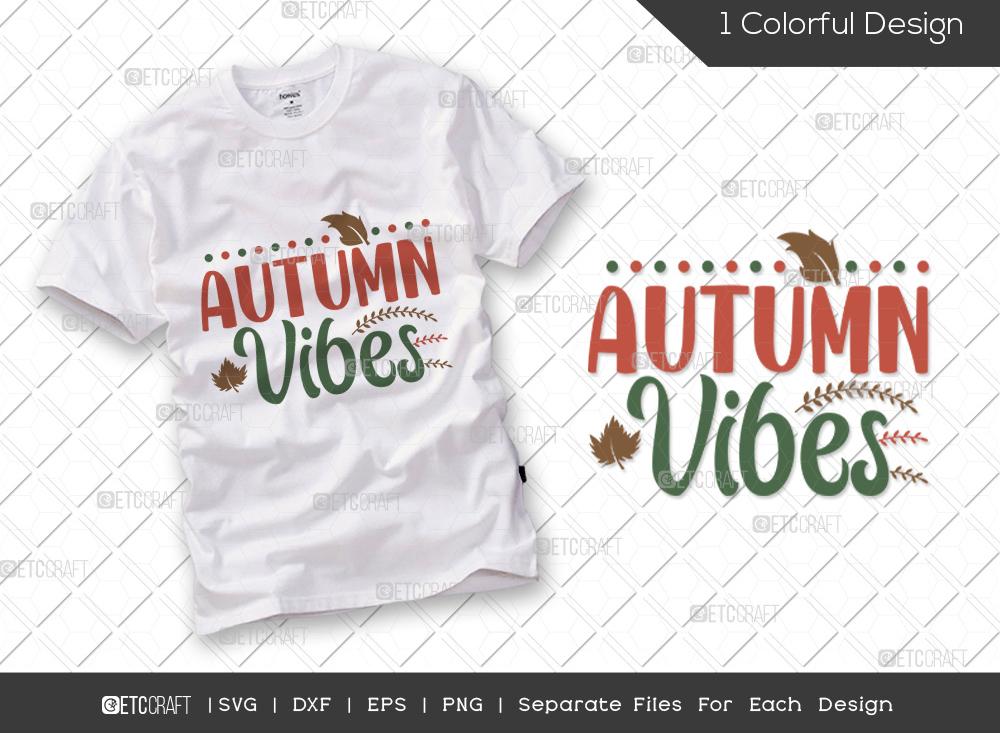 Autumn Vibes SVG Cut File | Thanksgiving SVG