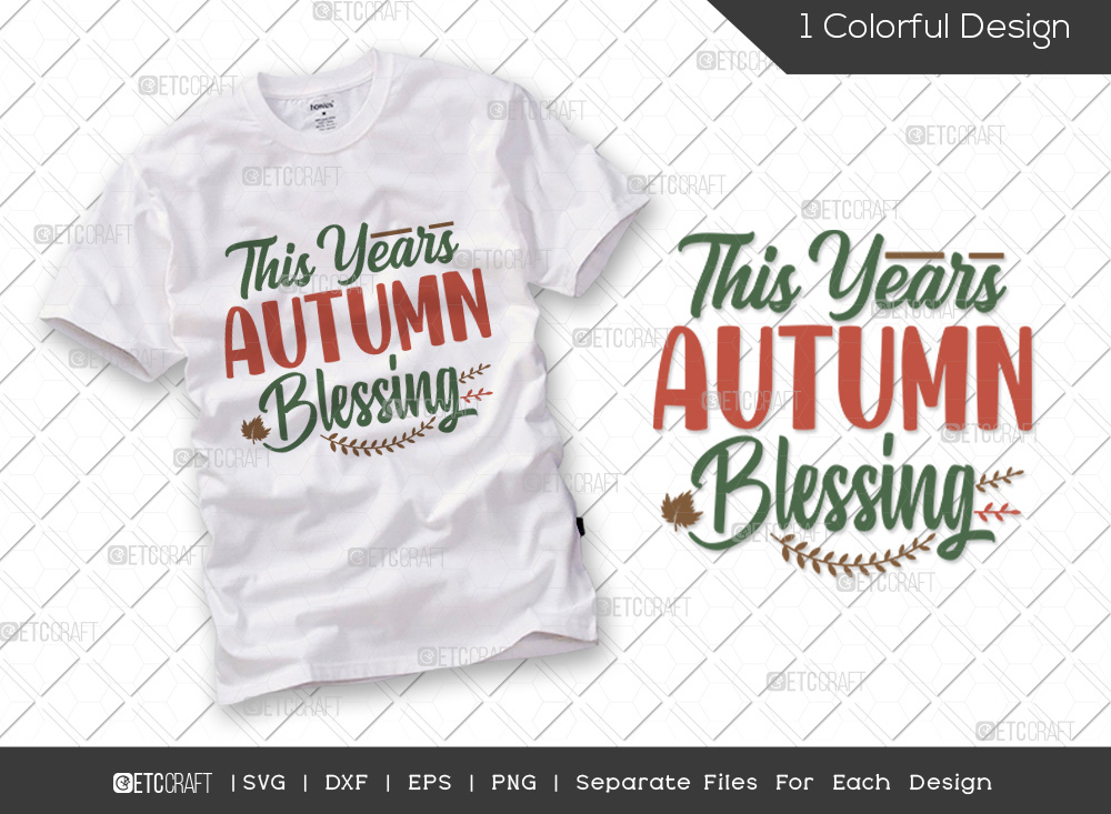 This Year Autumn Blessing SVG | Thankful SVG
