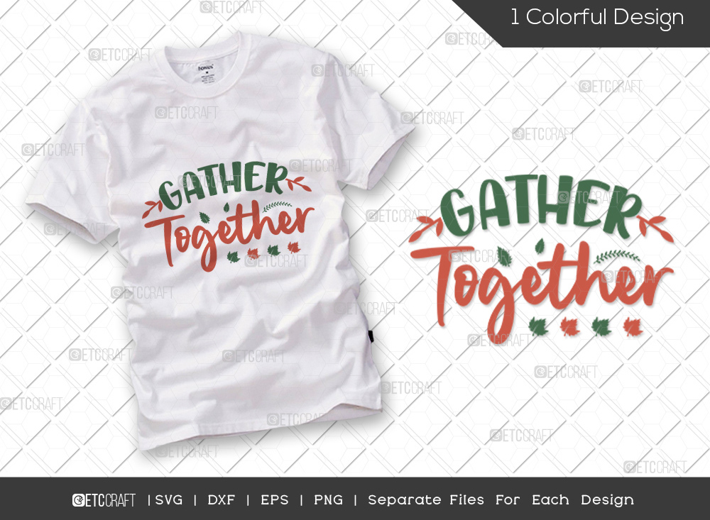 Gather Together SVG Cut File | Thankful SVG
