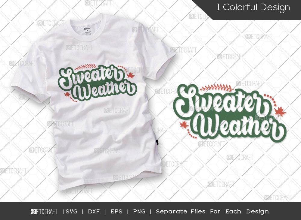 Sweater Weather SVG | Thanksgiving SVG