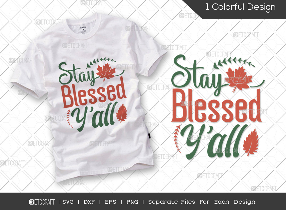 Stay Blessed Yall SVG Cut File | Thankful SVG