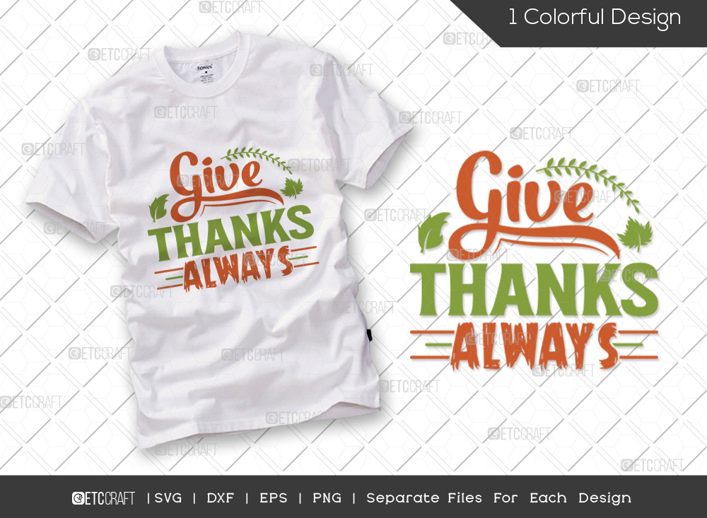 Give Thanks Always SVG Cut File   Thankful SVG