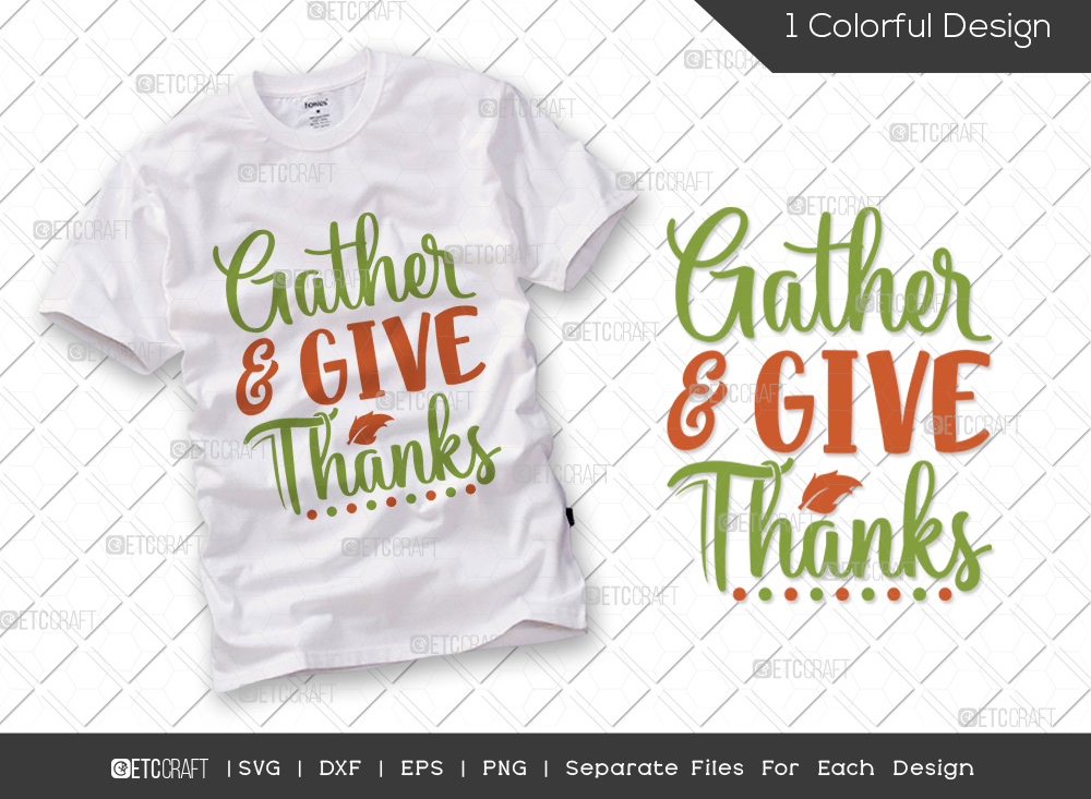 Gather and Give Thanks SVG   Thankful SVG