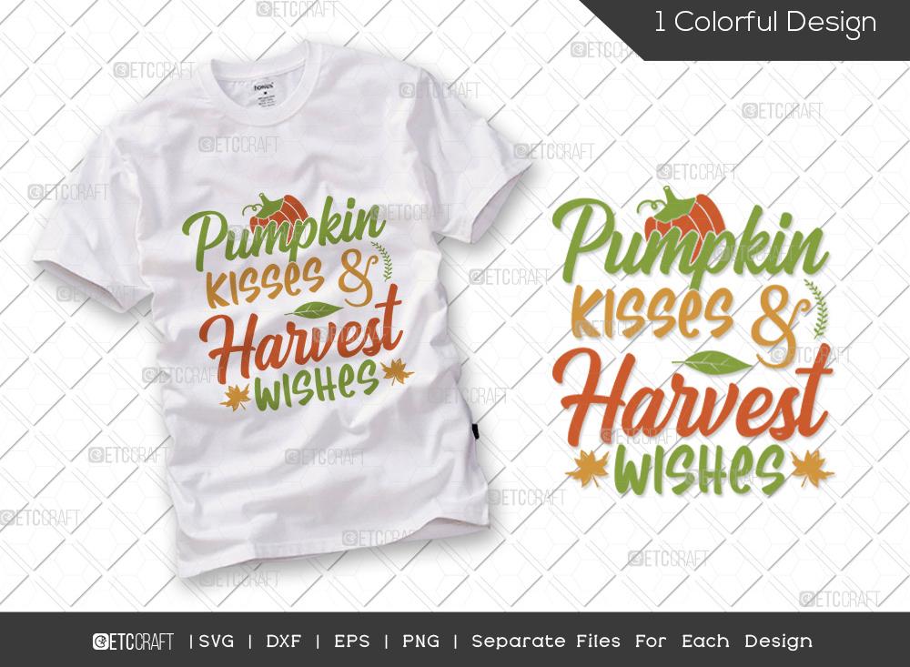 Pumpkin Kisses and Harvest Wishes SVG