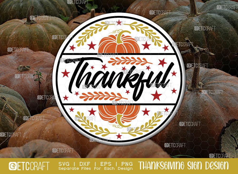 Thankful SVG Cut File | Thanksgiving Sign SVG
