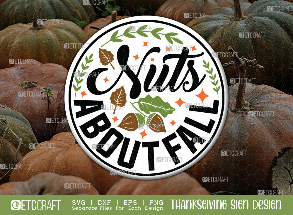 Nuts About Fall SVG | Thanksgiving Sign SVG