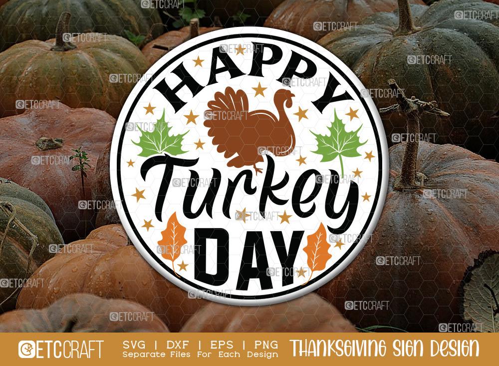 Happy Turkey Day SVG   Thanksgiving Sign SVG