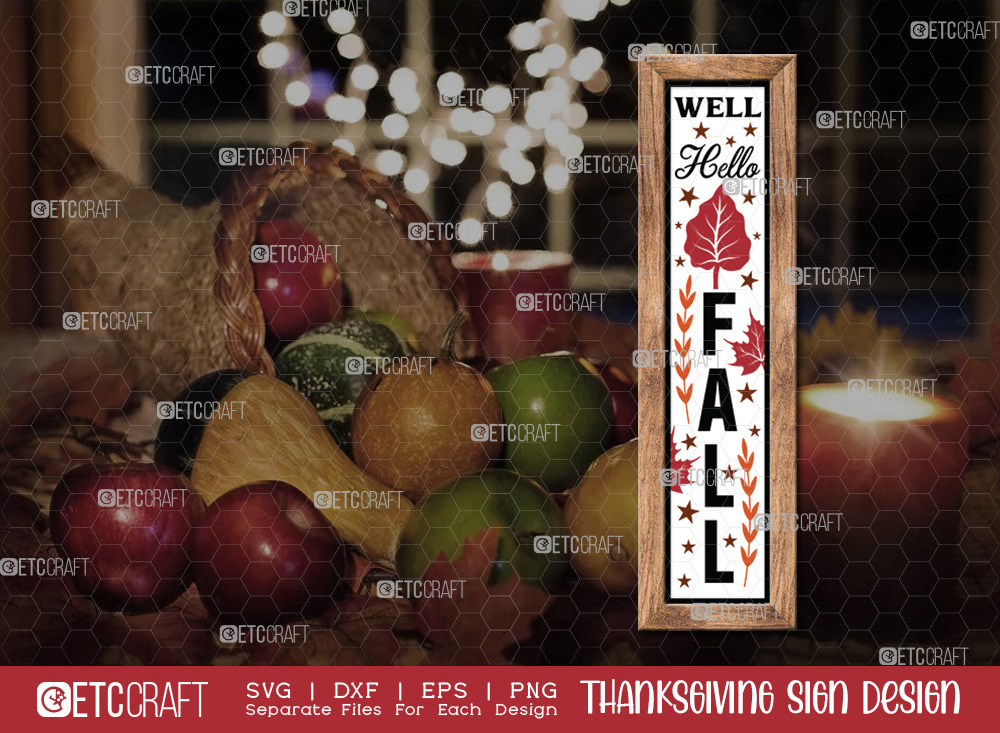 Well Hello Fall SVG | Thanksgiving Sign SVG