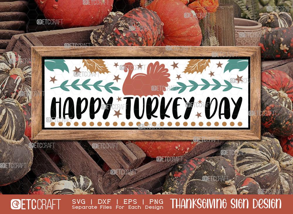 Happy Turkey Day SVG | Thanksgiving Sign SVG