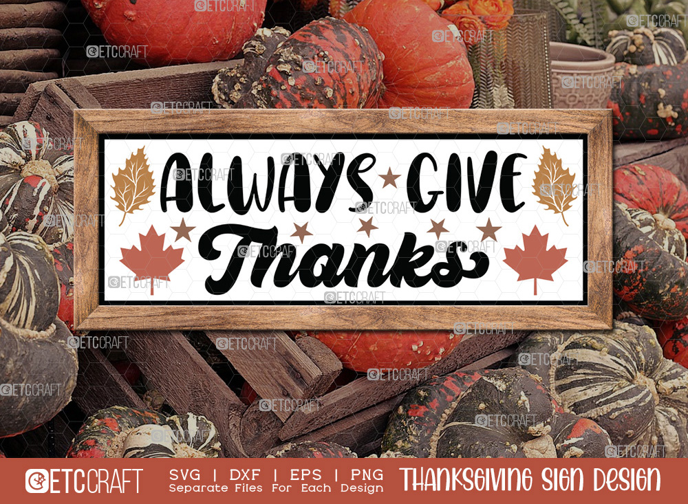 Always Give Thanks SVG Cut File