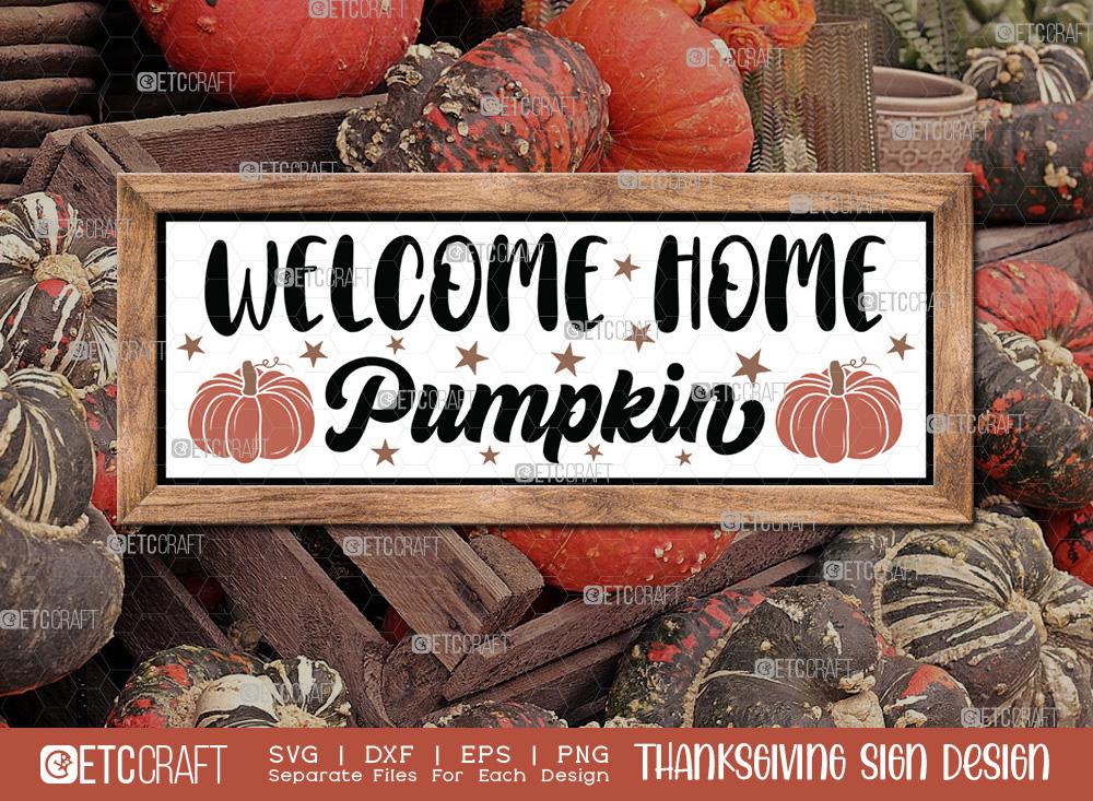 Welcome Home Pumpkin SVG Cut File