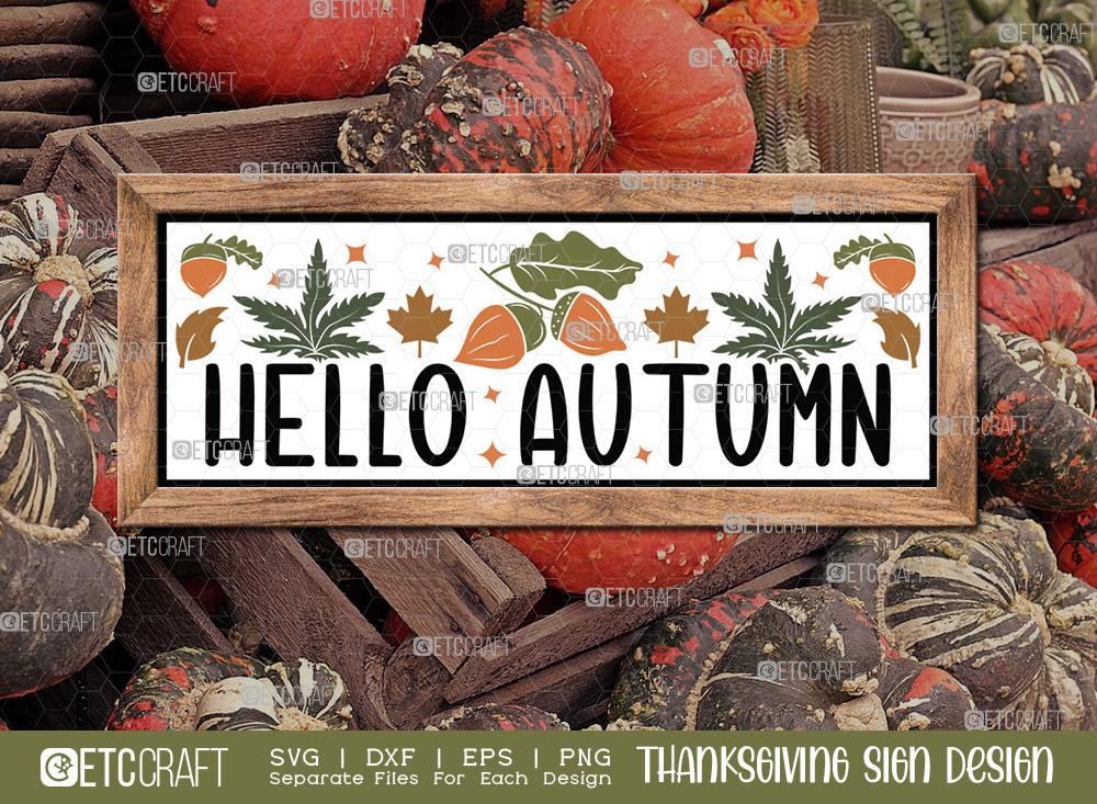 Hello Autumn SVG | Thanksgiving Sign SVG