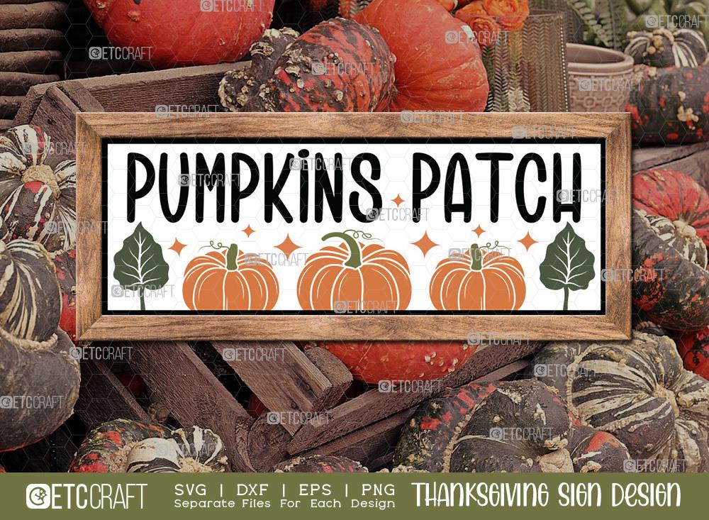Pumpkin Patch SVG | Thanksgiving Sign SVG