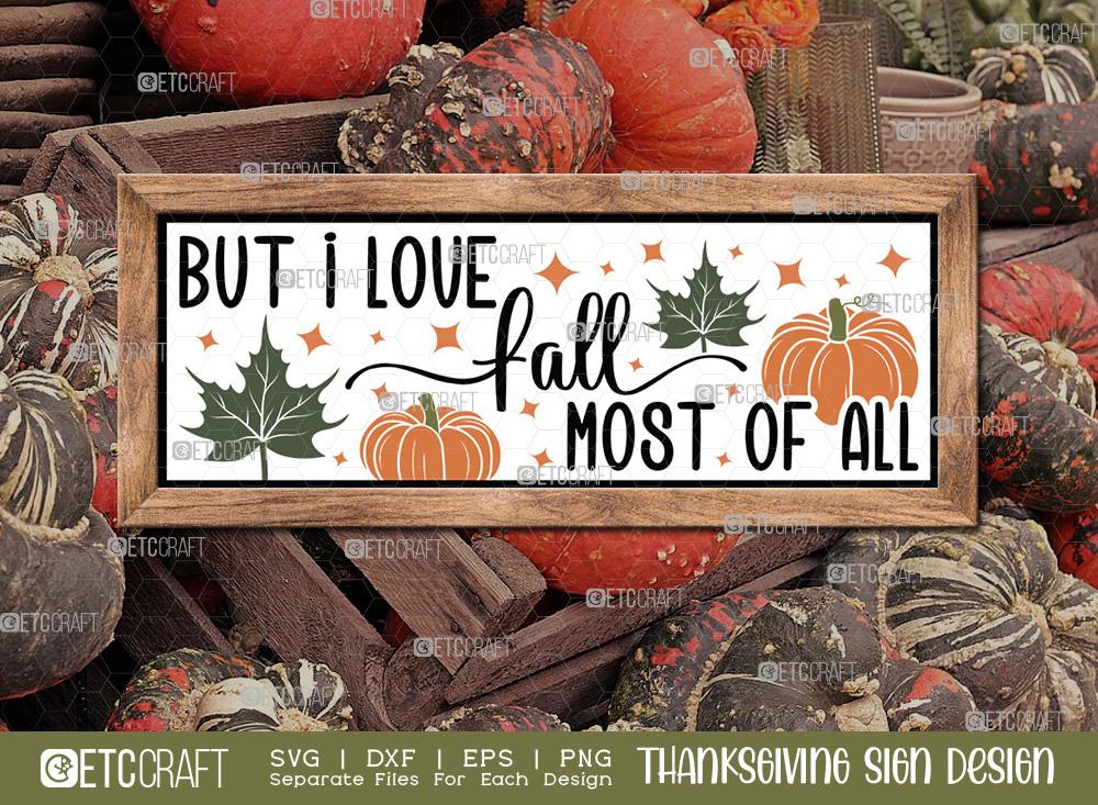 But I Love Fall Most Of Al SVG Cut File