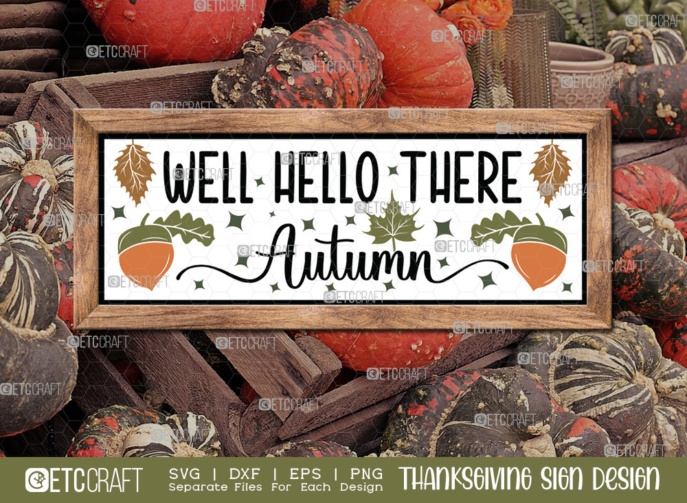 Well Hello There Autumn SVG Cut File