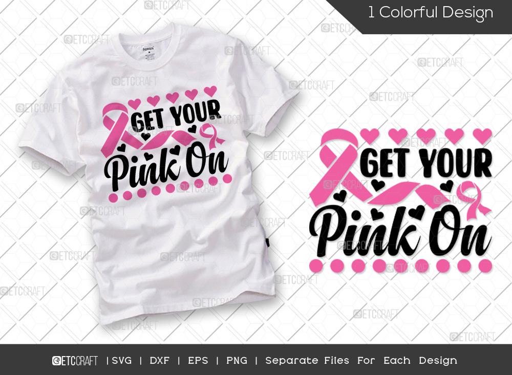 Get Your Pink On SVG | Breast Cancer SVG
