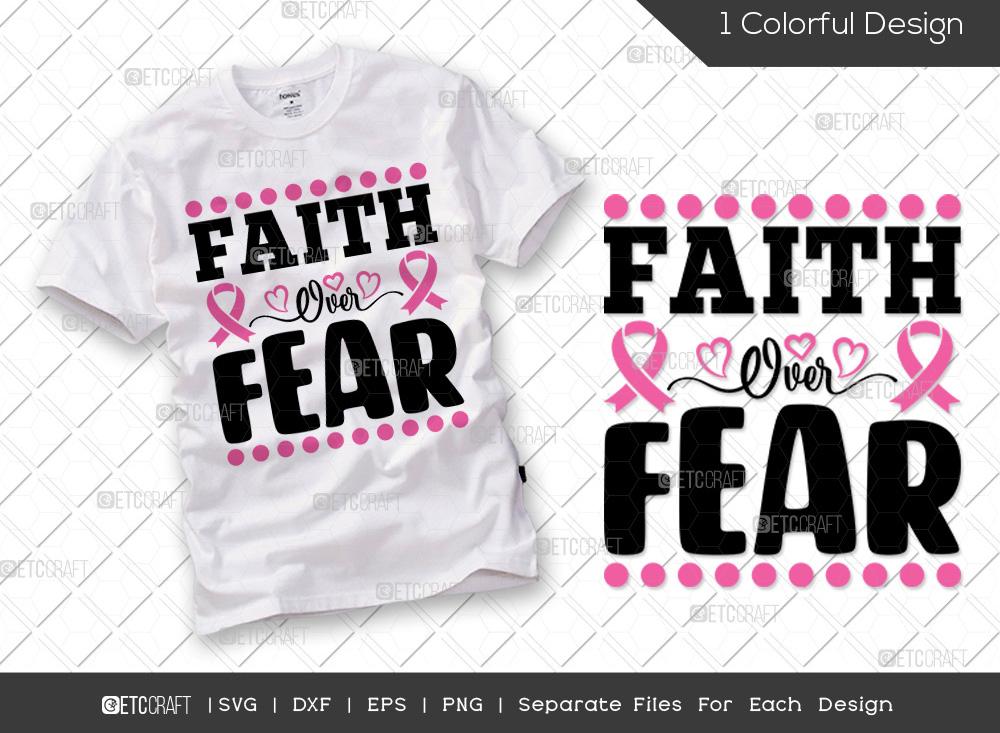 Faith Over Fear SVG | Breast Cancer SVG