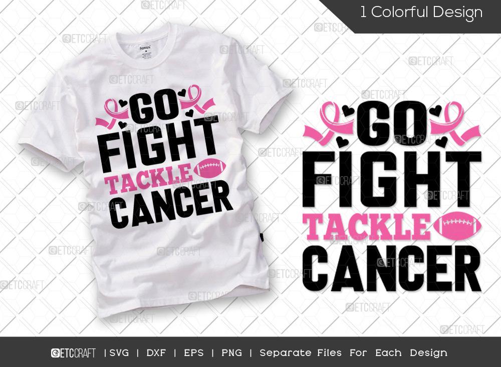 Go Fight Tackle Cancer SVG | Breast Cancer SVG