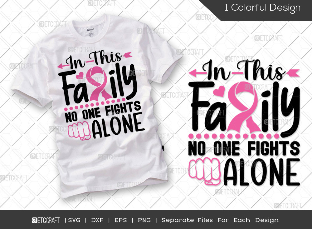 In This Family No One Fights Alone SVG