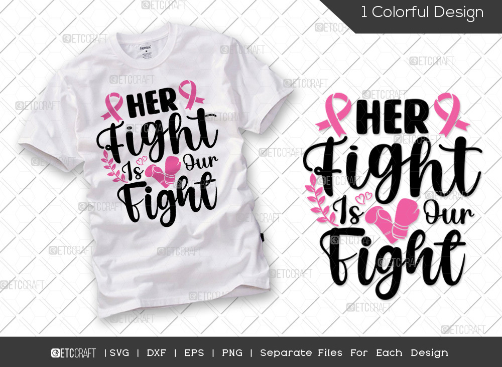 Her Fight Is Our Fight SVG | Breast Cancer SVG