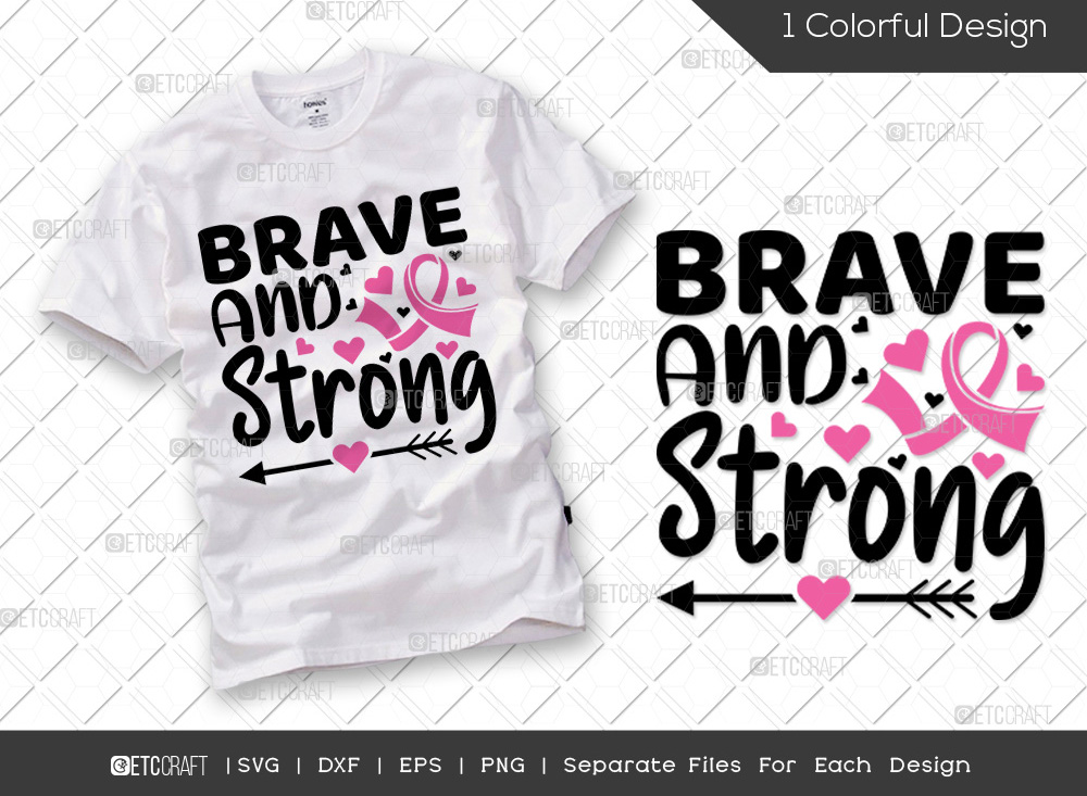 Brave And Strong SVG | Breast Cancer SVG