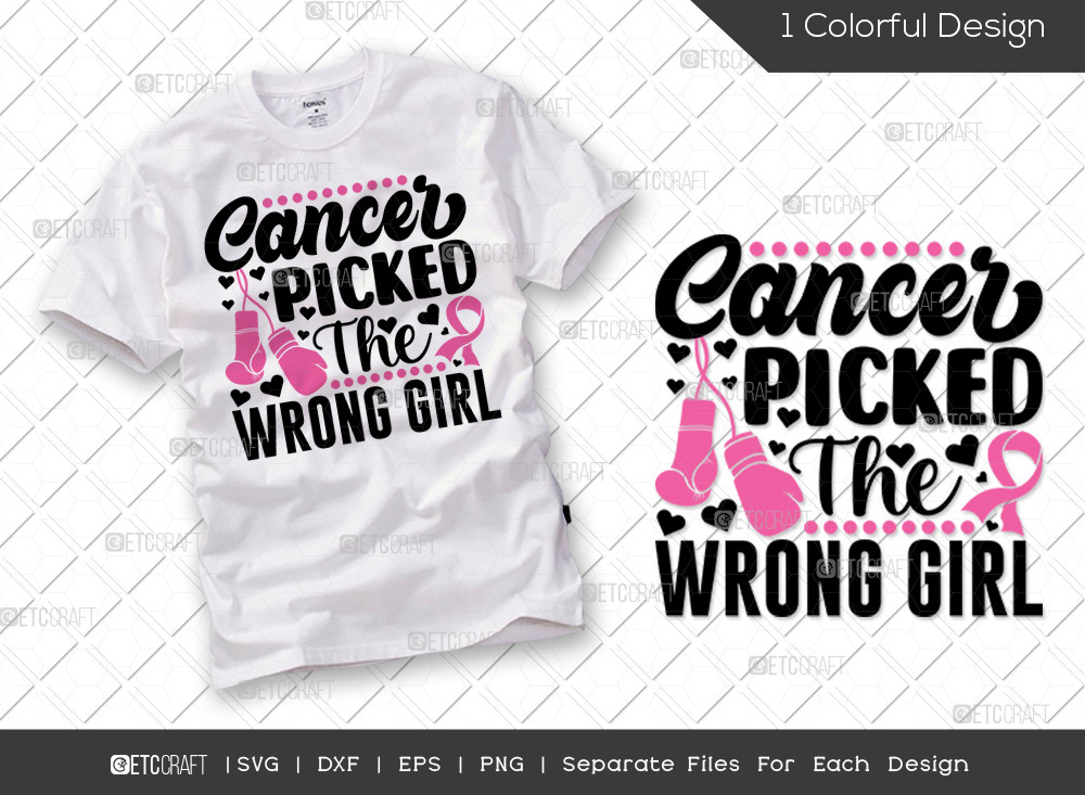 Cancer Picked The Wrong Girl SVG Cut File