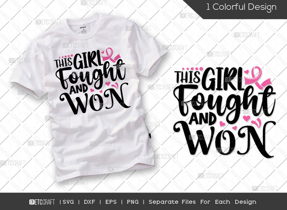 This Girl Fought And Won SVG | Breast Cancer