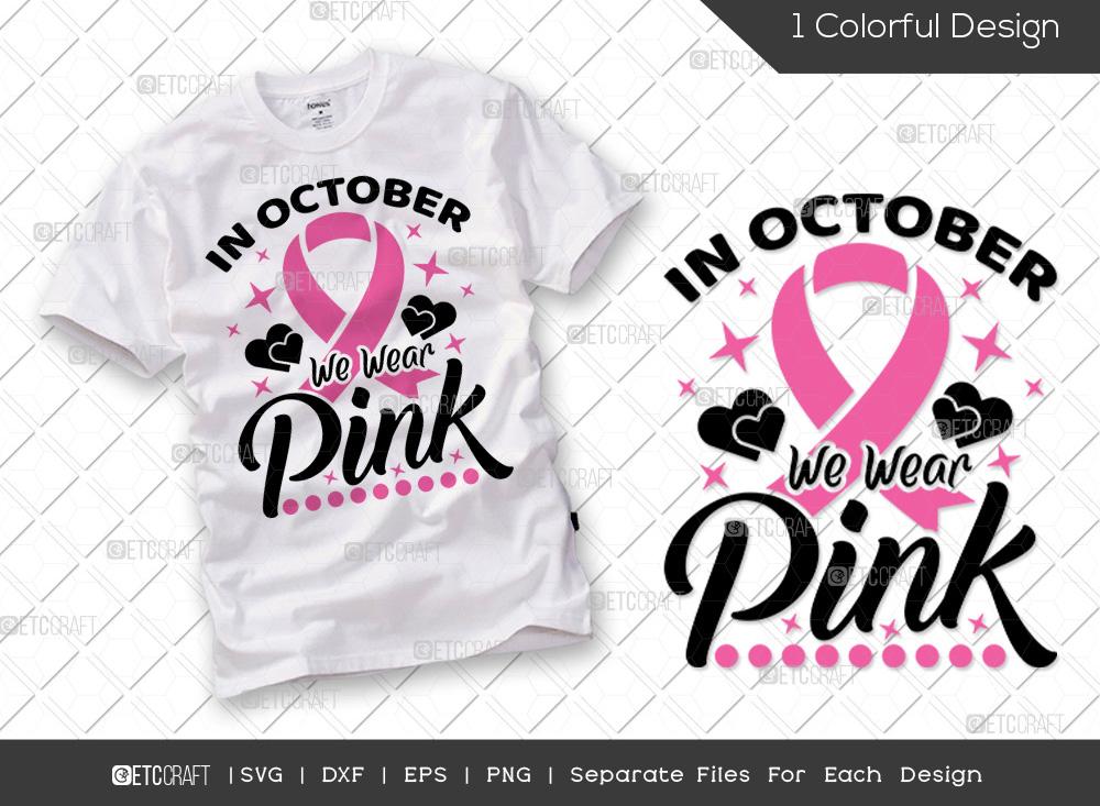 In October We Wear Pink SVG | Breast Cancer