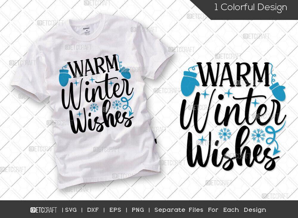 Warm Winter Wishes SVG Cut File   Winter SVG