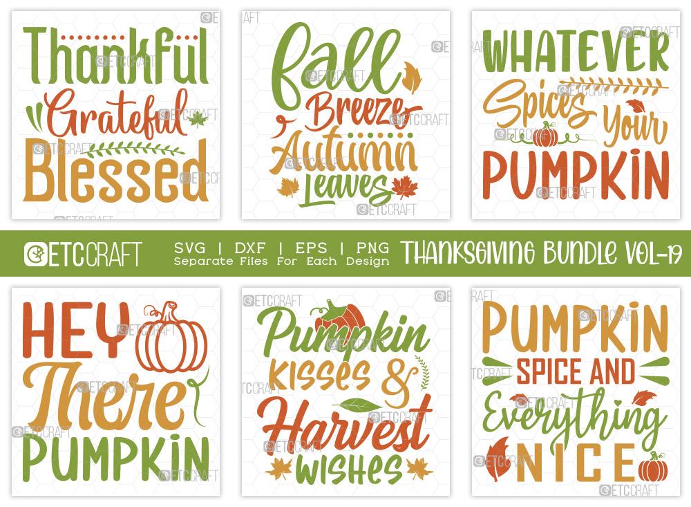 Thanksgiving Bundle Vol-19 | Thankful SVG