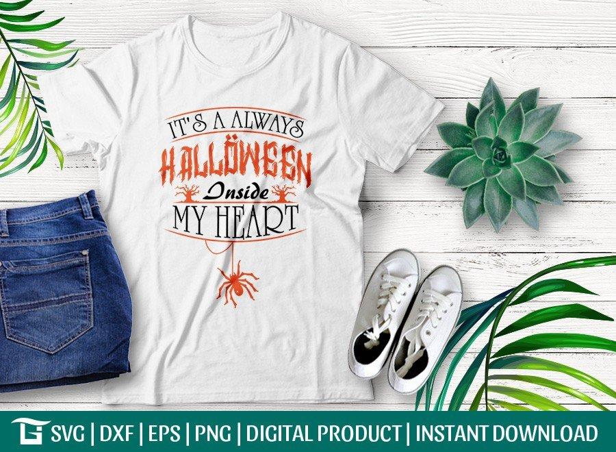 Its A Always Halloween Inside My Heart SVG | T-shirt Design